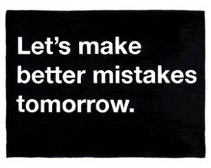 Let's Make Better Mistakes
